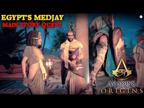 Assassin's Creed Origin's - Egypt's Medjay - Main Story Quest Walkthrough