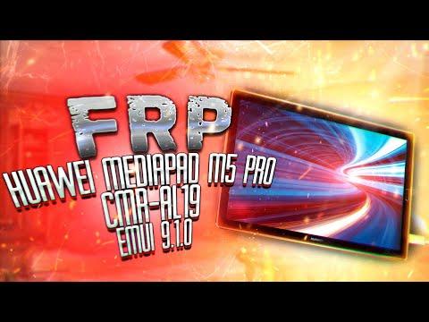 FRP! Huawei MediaPad M5 Pro CMR-AL19 EMUI 9.1.0. Сброс аккаунта Google.