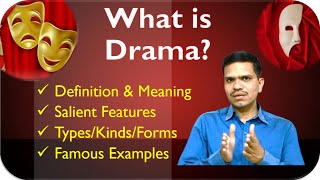 What is Drama/ Play?  #DefinitionMeaningFeaturesTypesExamplesofDrama