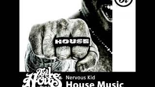 Nervous Kid - House Music (Nebs Jack remix)