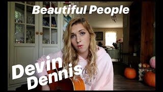 Ed Sheeran - Beautiful People Feat. Khalid Devin Dennis Cover No. 6 Collaboration Project