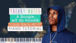 How to Play A Boogie wit da Hoodie - Look Back At It | Theory Notes Piano Tutorial