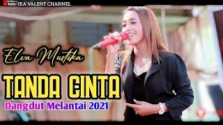 Download Mp3 TANDA CINTA Cover Elva Mustika Dangdut Orgen Tunggal Ika valent channel