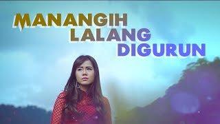 Rayola - Manangih Lalang Di Gurun (Official Music Video)
