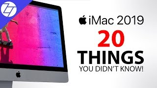 iMac & iMac Pro (2019) - 20 Things You Didn