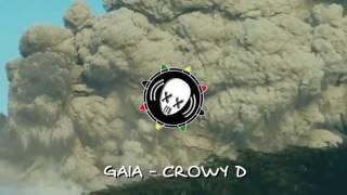 Crowy D- Gaia - Reggae Salvadoreño