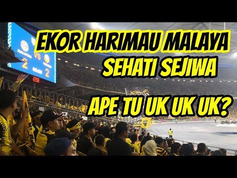 EKOR HARIMAU MALAYA | SEHATI SEJIWA | CHANT ULTRAS MALAYA | UK UK UK?