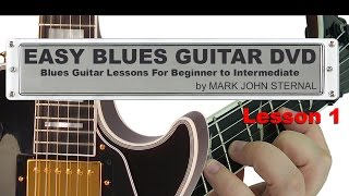 Mark John Sternal's ~ Easy Blues Guitar ~ First Lesson 1 of 9 (electric)