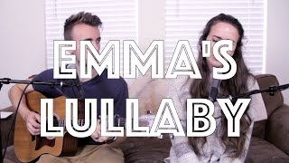 Emma's Lullaby (Original One-Take) - Kenzie Nimmo & Harris Heller thumbnail