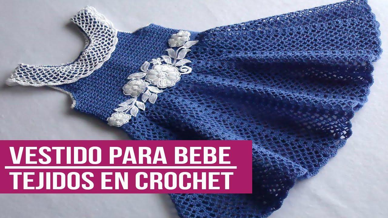 Vestidos Para Bebe Tejidos en crochet - Diseños Imagenes - YouTube
