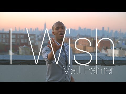 Matt Palmer - I Wish (Official Music Video)