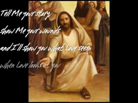 When Love Sees You (JESUS) by Mac Powell (w/ lyrics)