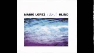 Mario Lopez - Blind (First Wave Club Remix)
