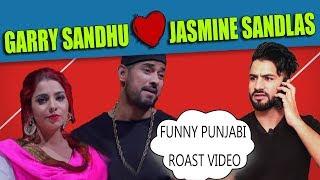 Garry Sandhu   Jasmine Sandlas   New punjabi Funny Roast Video   Aman Aujla