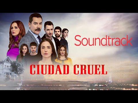 Ciudad Cruel Soundtrack
