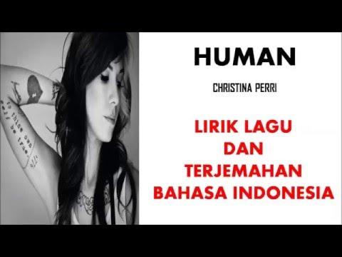 HUMAN - CHRISTINA PERRI | LIRIK LAGU DAN TERJEMAHAN BAHASA INDONESIA