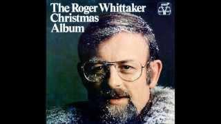 The Roger Whittaker Christmas Album (full album)