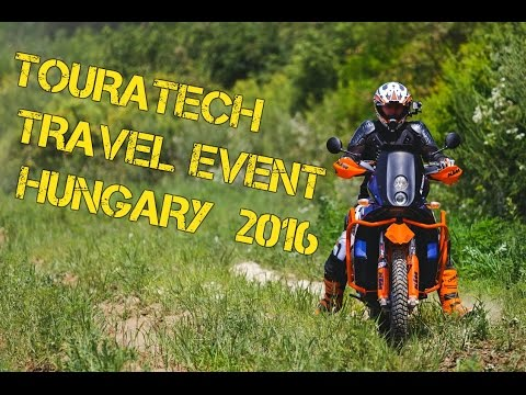 Touratech Offroad Travelevent 2016 Hungary