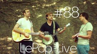 #88 [LePop Live] St. Beaufort - Rocky Top (DE/CA/USA)