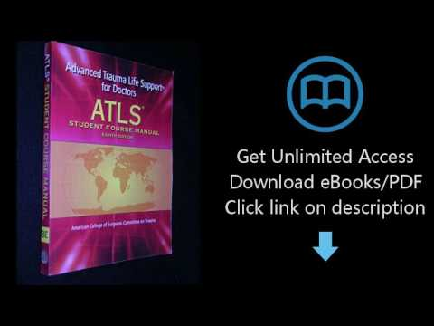 download atls advanced trauma life support for doctors student rh youtube com MTG 8th Edition atls student course manual 8th edition pdf