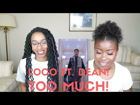 download LOCO TOO MUCH FT DEAN MV REACTION