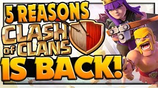 TOP 5 Reasons Clash of Clans is BACK! 2019 New Year's Special!