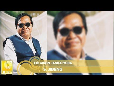 S. Jibeng - Cik Ainon Janda Muda (Official Audio)
