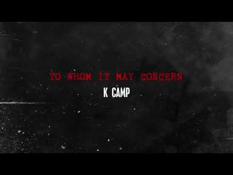 K Camp - To Whom It May Concern [Official Audio] (Lyrics Coming Soon)