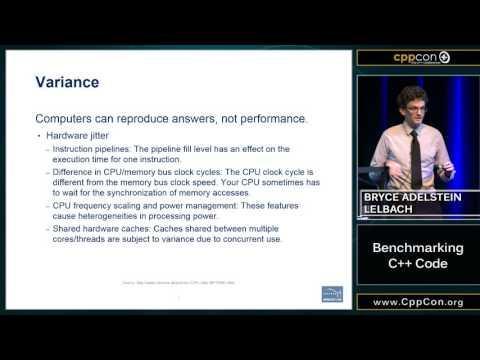 "CppCon 2015: Bryce Adelstein-Lelbach ""Benchmarking C++ Code"""