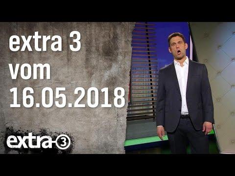 Extra 3 vom 16.05.2018 | extra 3 | NDR