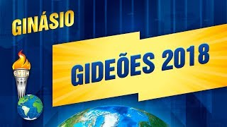 Gideões 2018 - Ginásio