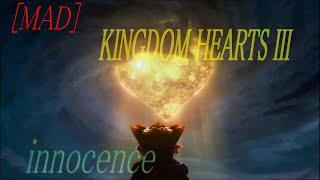 【MAD】KINGDOM HEARTS × LAMP IN TERREN 「innocence」
