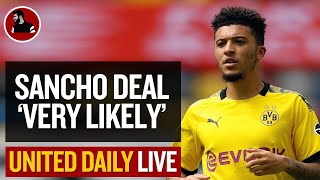 Sancho To United 'Very Likely' | Man Utd Latest News