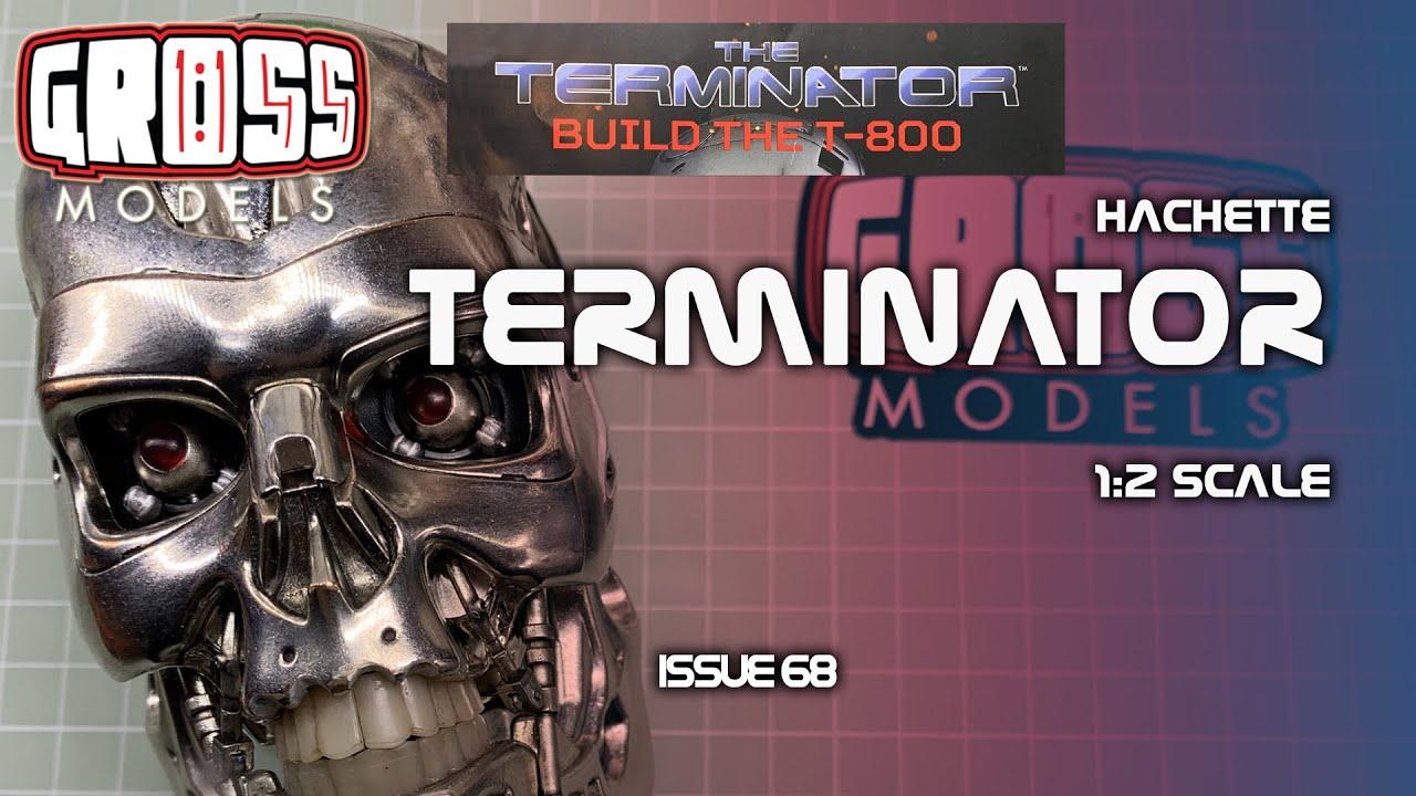 Hachette 1:2 scale Terminator build. Issue 68