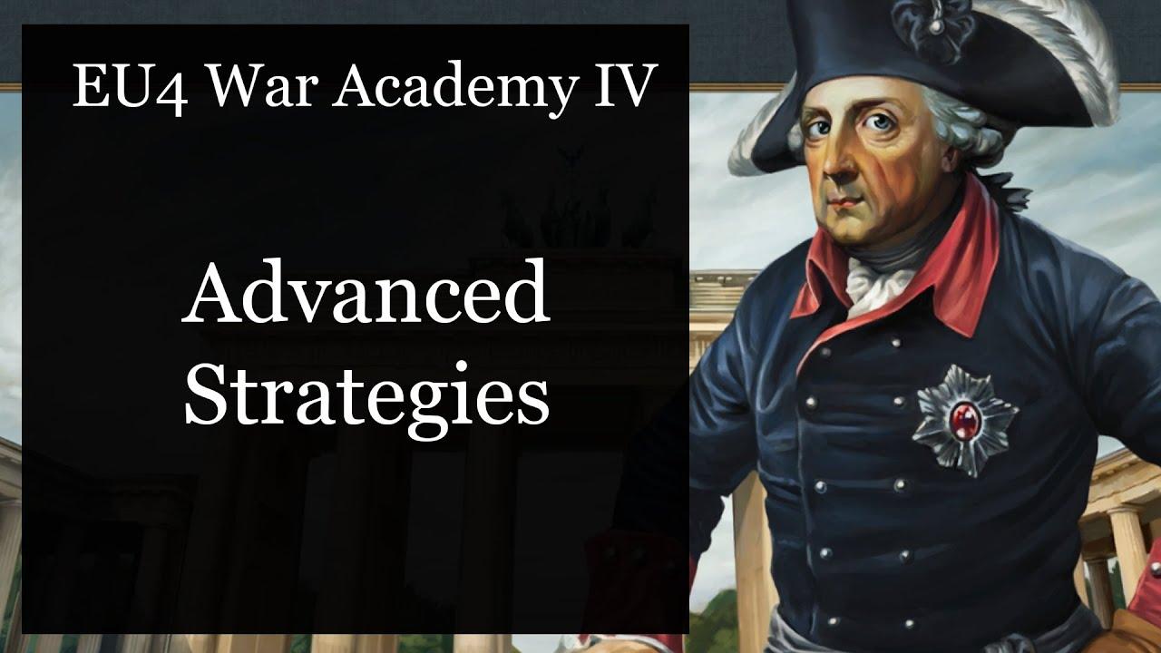 [EU4] War Academy IV: Advanced Strategies