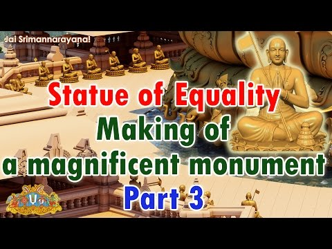 Statue of Equality   Making of a Magnificent Monument   Part 3   Chinna Jeeyar Swamiji   Jet World