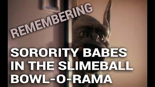 Video Remembering: Sorority Babes in the Slimeball Bowl-O-Rama (1988) download MP3, 3GP, MP4, WEBM, AVI, FLV Januari 2018