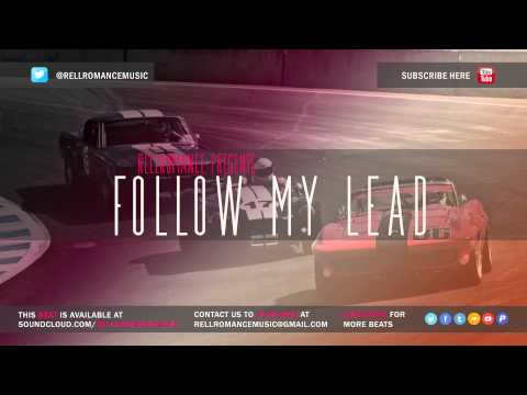 RellRomanceMusic - Follow My Lead (Rap - R&B Instrumental Beat) [2014]
