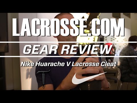 The Nike Huarache V Lacrosse Cleat - Lacrosse.com Review