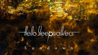 Sundown - Hello Sleepwalkers(Official Audio + Lyrics)