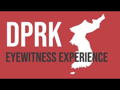 DPRK: Eyewitness Experience