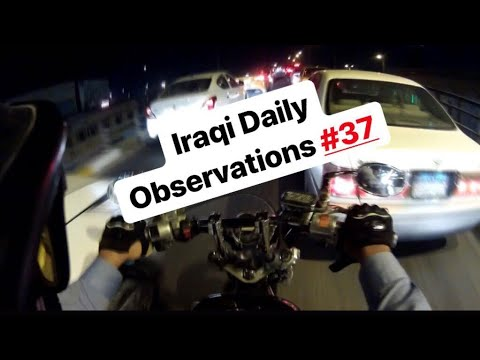#Iraqi Daily Observations #37