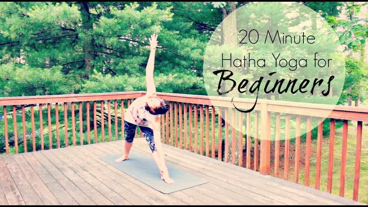 20 Minute Hatha Yoga For Beginners
