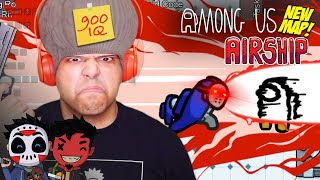 MY IQ HIGHER THAN THIS AIRSHIP!! [AMONG US] [AIRSHIP #02]