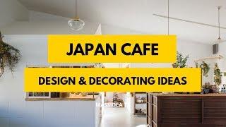 65+ Amazing Japan Cafe Design & Decorating Ideas