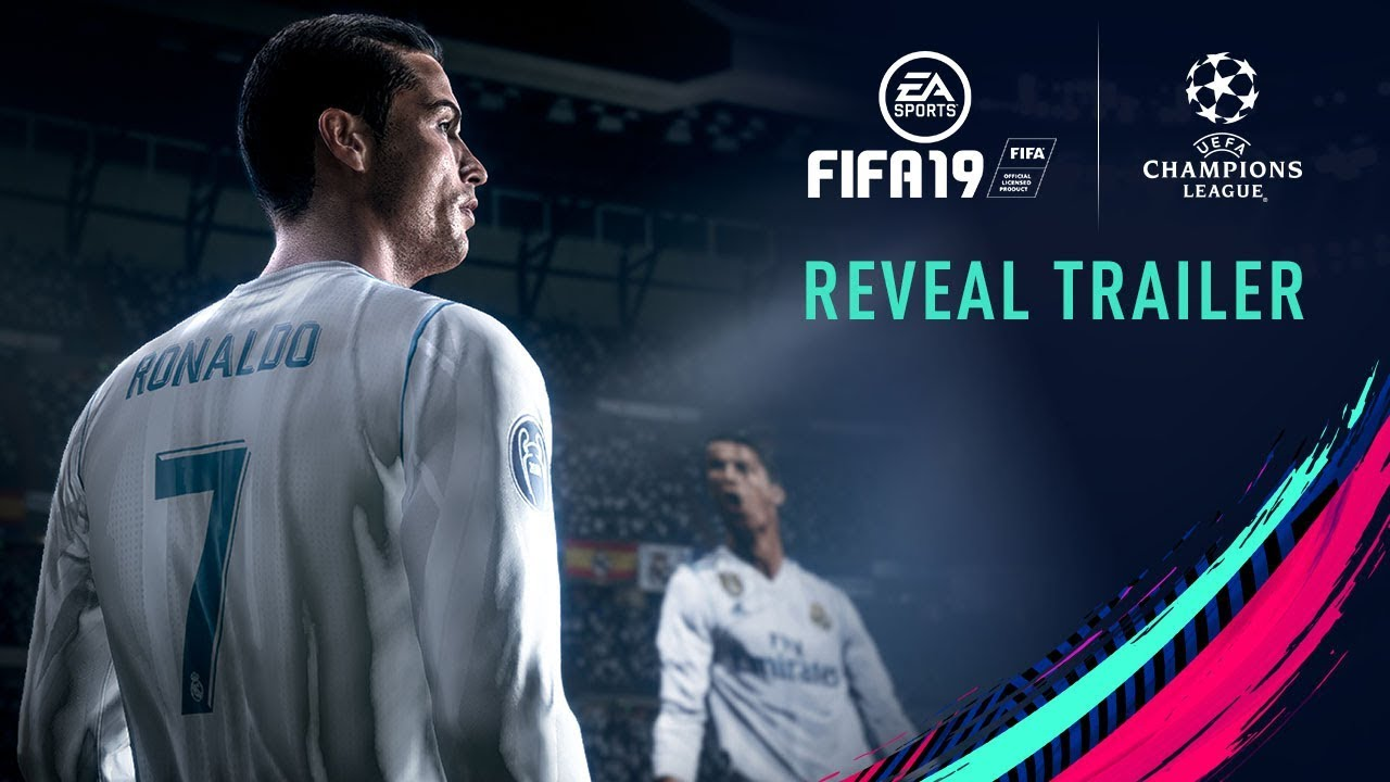 fifa 19 official reveal trailer with uefa champions league youtube