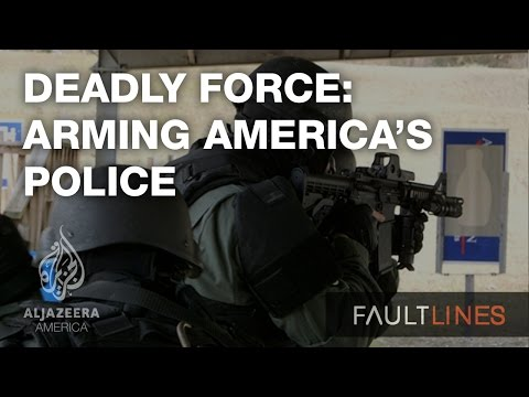 Deadly Force: Arming America's Police - Fault Lines