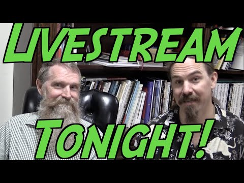 Livestream with Ian and his Dad Tonight!
