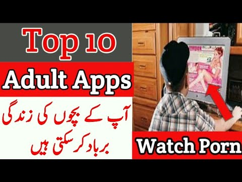 Top 10 Adult Apps Your Children Should Not Use 2019