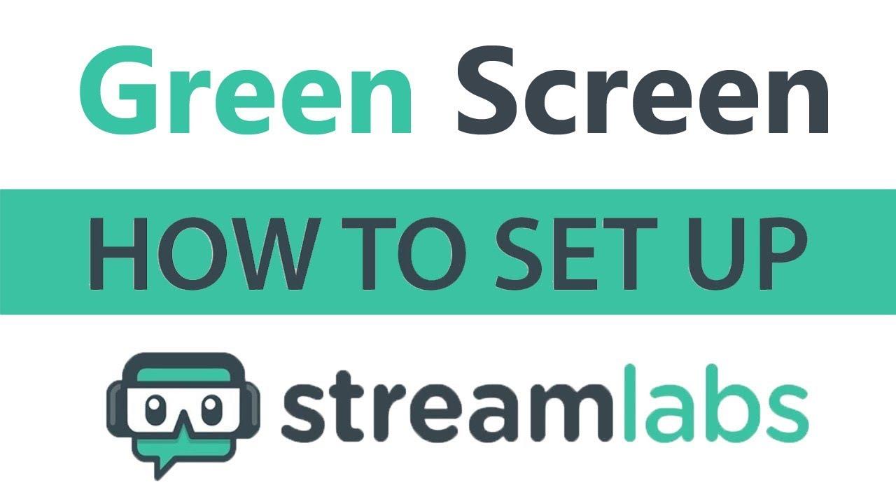 *EASY* Stream Labs OBS Green Screen Setup (2019)